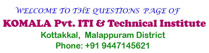 Question Papers – KGCE, NCVT/ITI/AITT | KOMALA I T I - Kottakkal